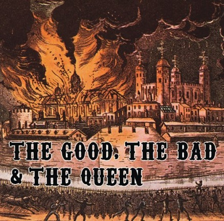 01 The Good, The Bad & The Queen