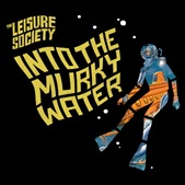 the-leisure-society-into-murky-water